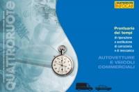tempario di carrozzeria: guida all'applicazione dei tempi di riparazione e sostituzione di carrozzeria